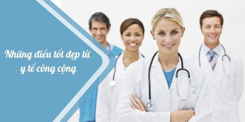 Những điều tốt đẹp từ y tế công đồng